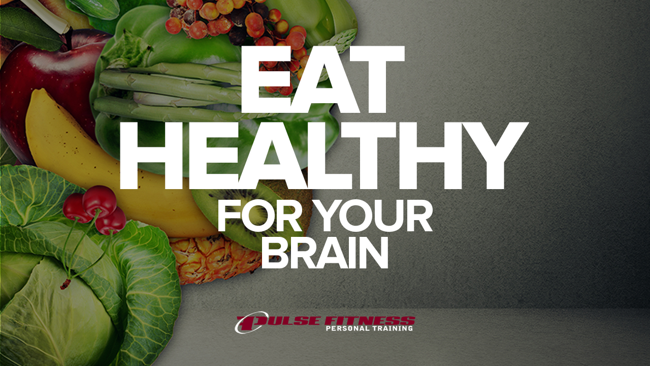 Eat-Healthy-For-Your-Brain